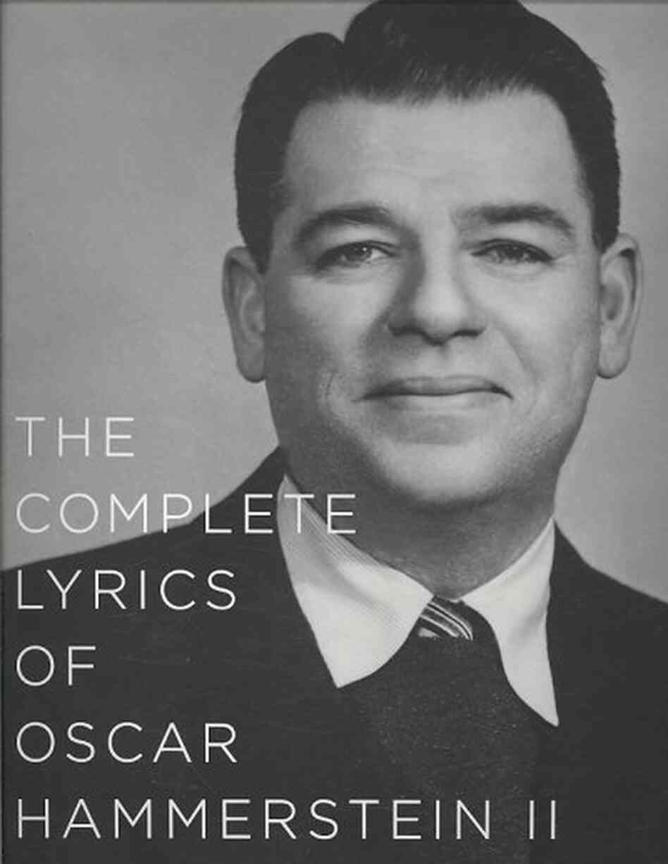 The Complete Lyrics of Oscar Hammerstein II
