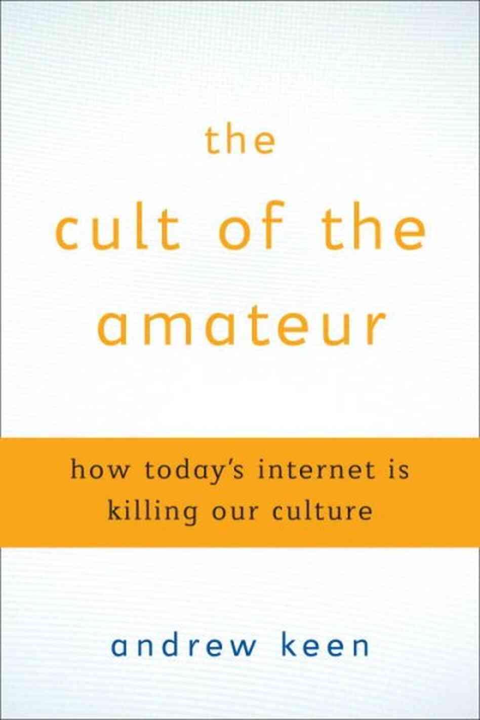 Culture of the amateur