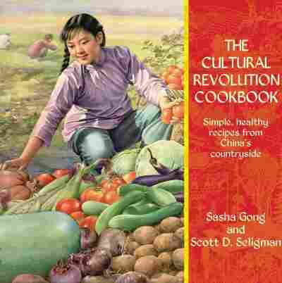 The Cultural Revolution Cookbook