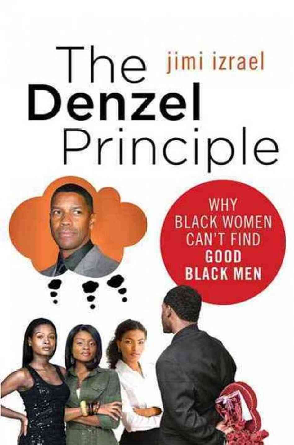 The Denzel Principle