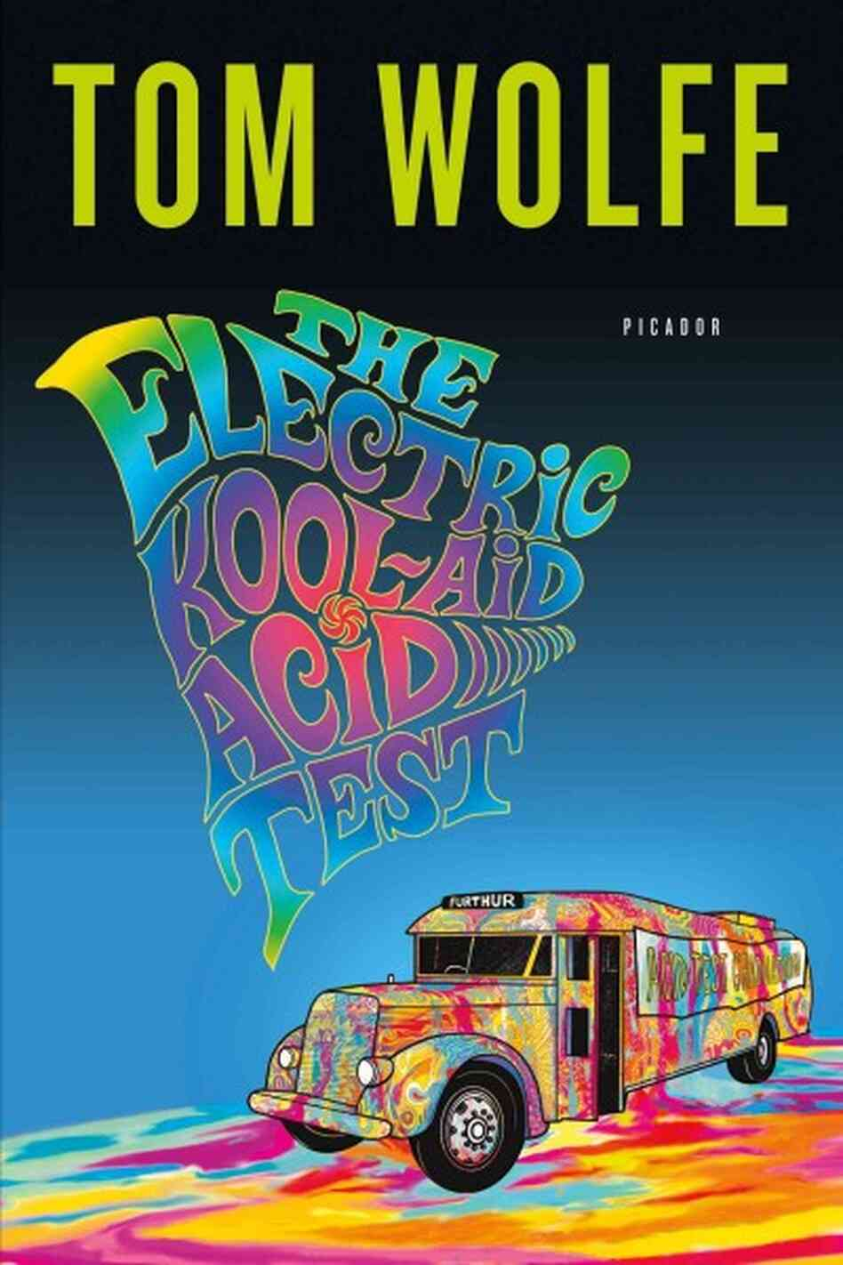 a review of the electric kool aid acid test by tom wolfe Gus van sant directs the big-screen adaptation of tom wolfe's nonfiction book about author ken kesey and his merry pranksters as they traveled around the country.