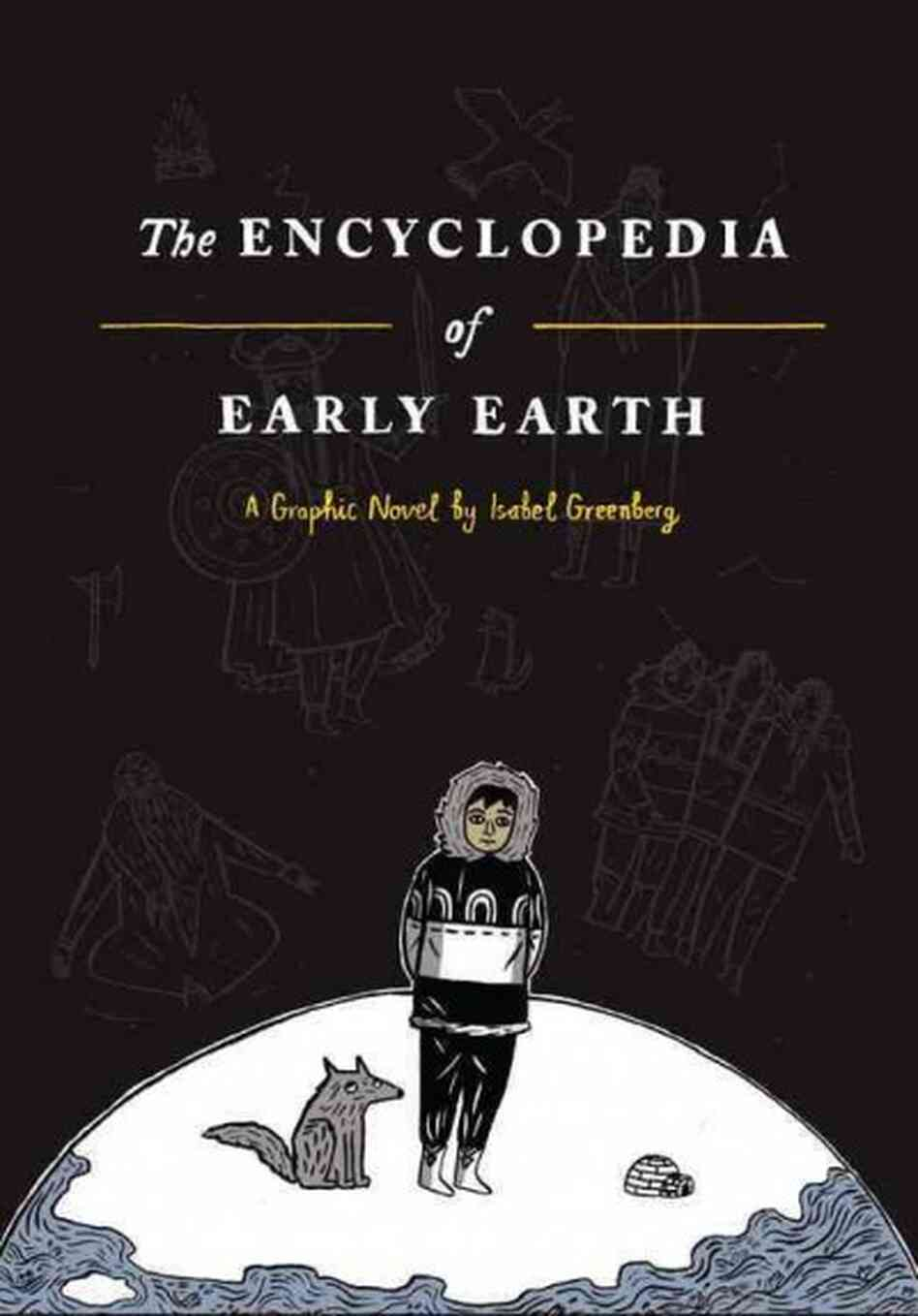 Graphic Novel Book Cover : Book review the encyclopedia of early earth by isabel