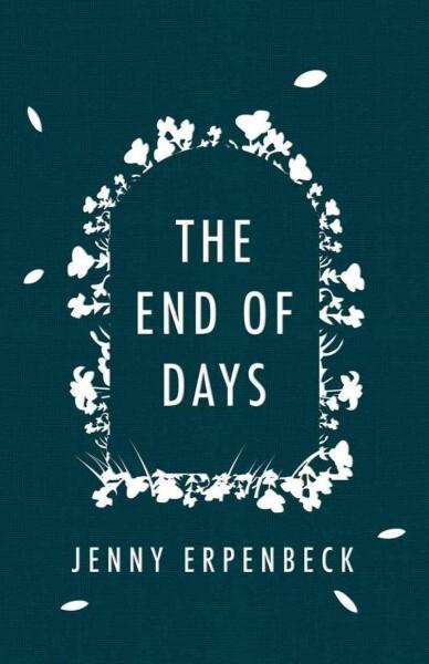 the end of days jenny erpenbeck pdf