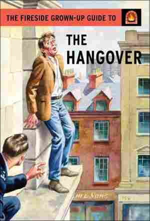 The Fireside Grown-Up Guide to the Hangover