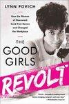 The Good Girls Revolt