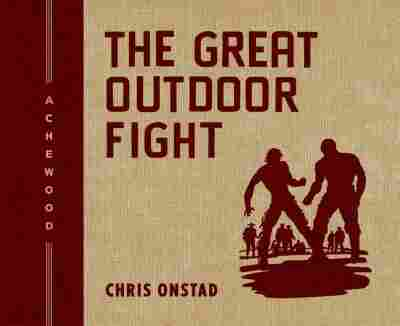 The Great Outdoor Fight