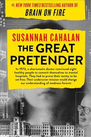 'The Great Pretender' Investigates A Landmark Moment In Psychiatric History