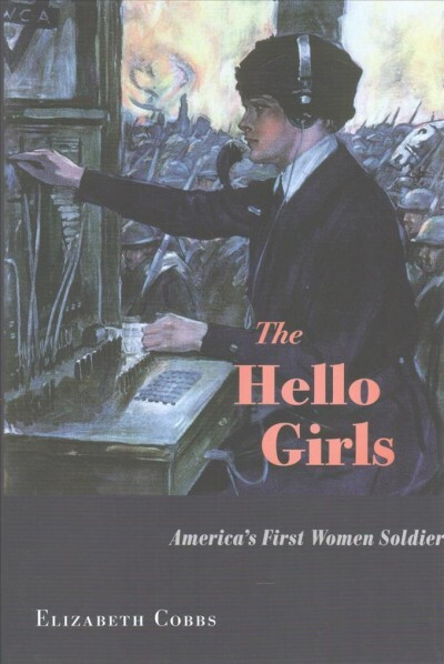 Hello Whello Wgo To Www Bing Com: 'The Hello Girls' Chronicles The Women Who Fought For