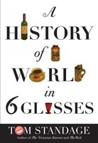 The History Of The World In Six Glasses