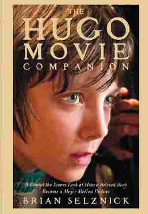 The Hugo Movie Companion