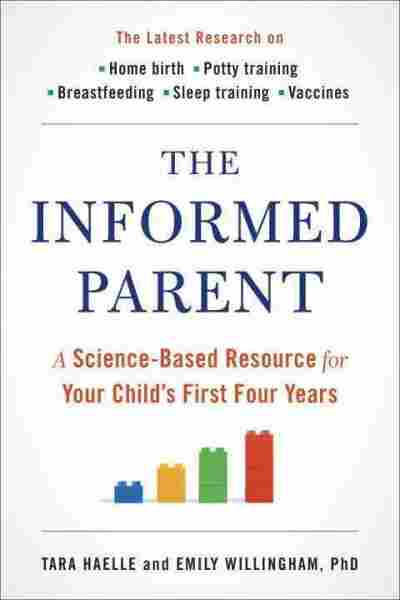 The Informed Parent by Tara Haelle and Emily Willingham.
