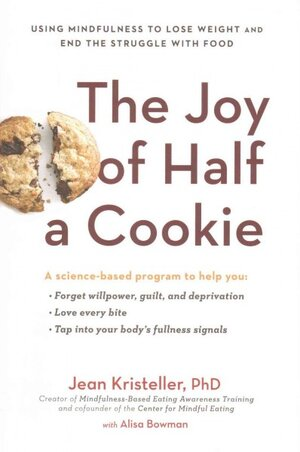The Joy Of Half A Cookie' And Other Mindful Mantras For