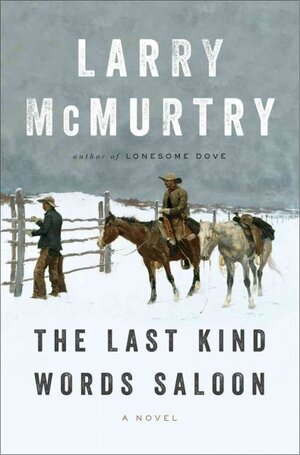 McMurtry Takes Aim At A Legend In 'Last Kind Words Saloon'