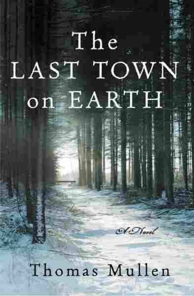 The Last Town on Earth