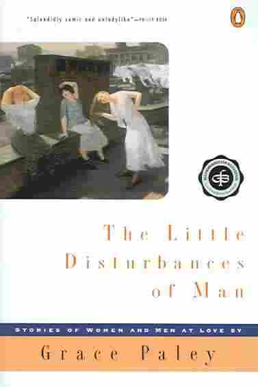 The Little Disturbances of Man