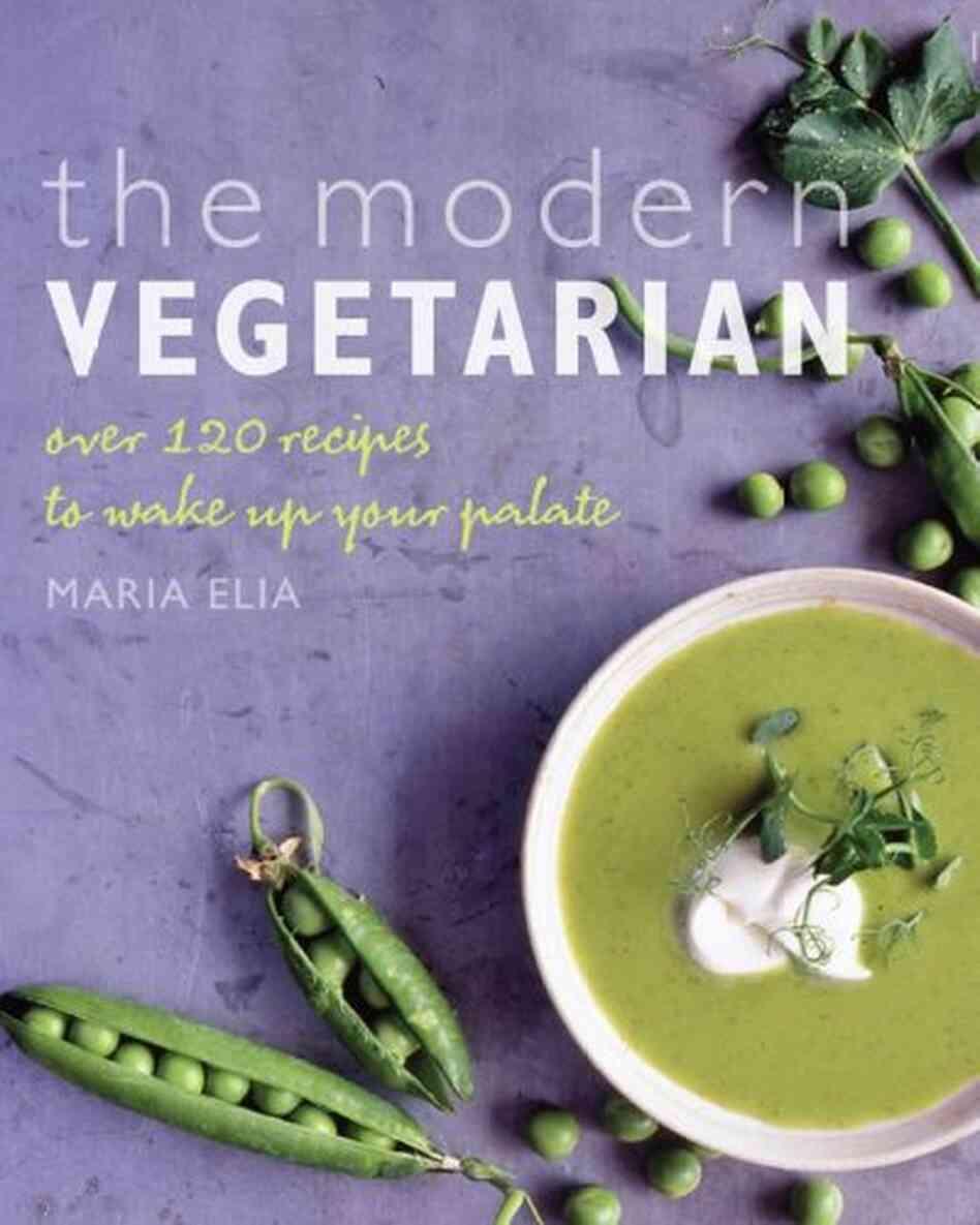 Recipes 39 the modern vegetarian 39 npr - The modern vegetarian kitchen ...