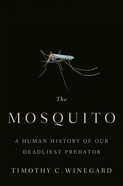 In 'The Mosquito,' Humans Face A Predator More Deadly Than The Rest