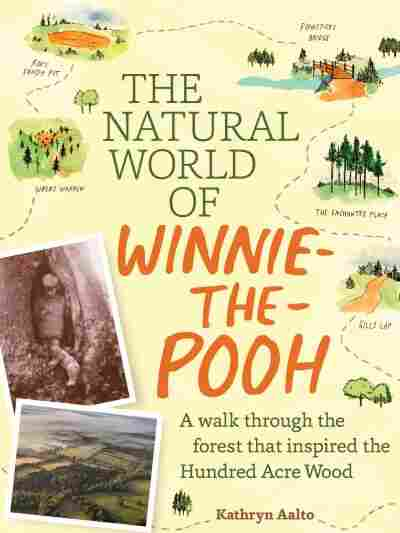 The Natural World of Winnie-the-Pooh