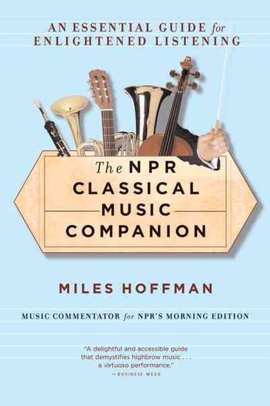 The Npr Classical Music Companion