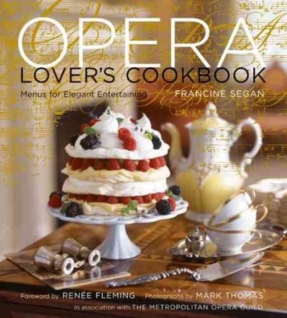 The Opera Lover's Cookbook