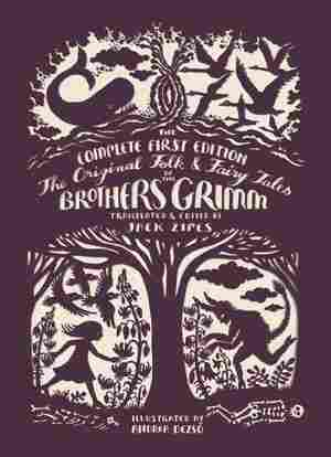 The original folk fairy tales of the brothers grimm