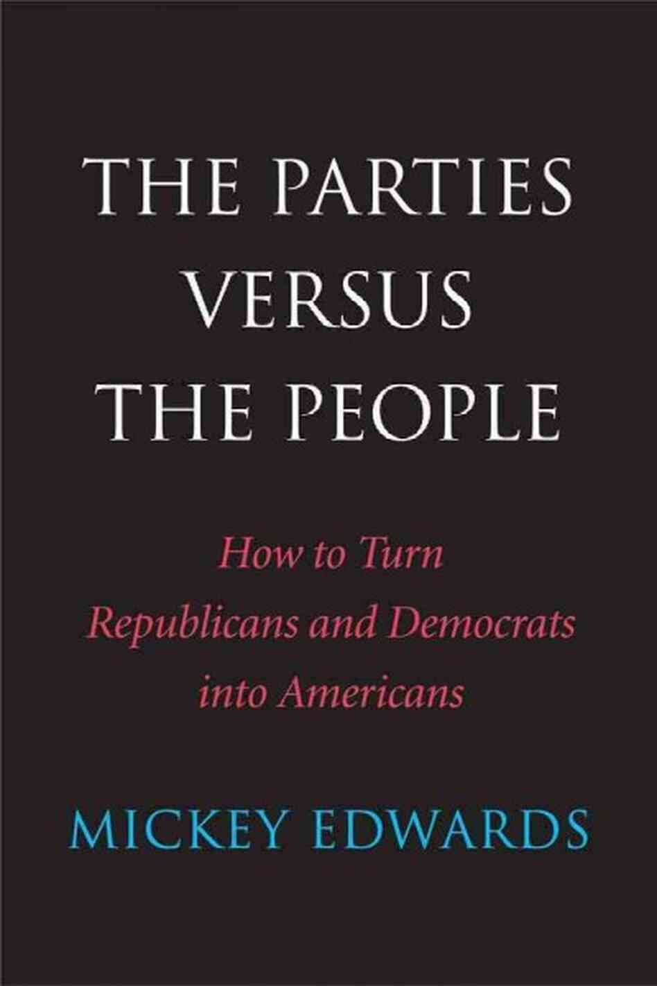 The Parties Versus the People