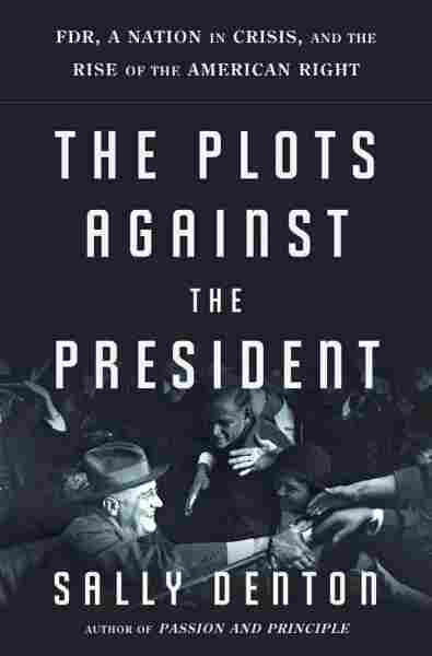 The Plots Against the President
