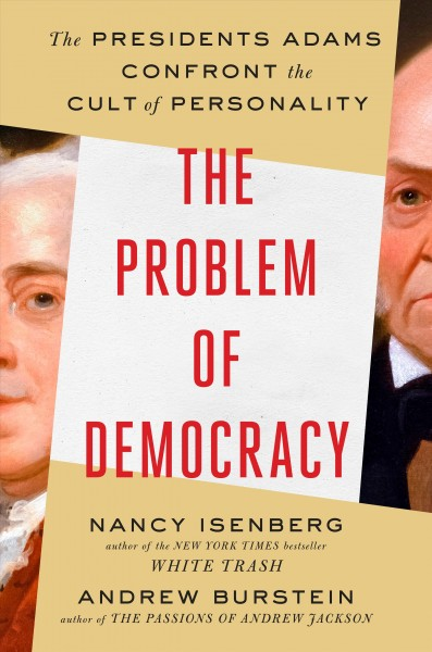 'The Problem Of Democracy' Looks At Personality's Role In U.S. Leadership