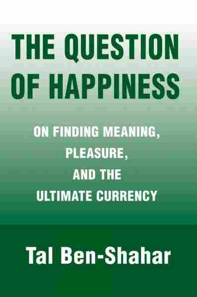 The Question of Happiness