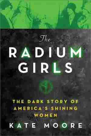 The Radium Girls