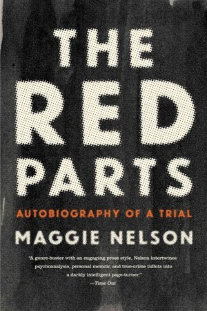 Book Review The Red Parts By Maggie Nelson  Npr The Red Parts