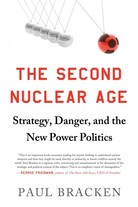 The Second Nuclear Age