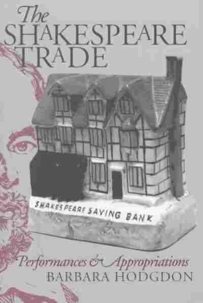 The Shakespeare Trade