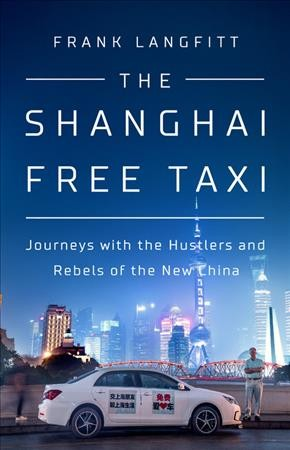 'The Shanghai Free Taxi' Delves Deep Into China's Troubles