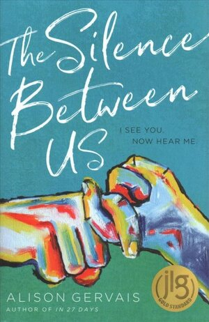 Review: 'The Silence Between Us,' By Alison Gervais : NPR