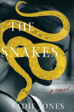 Bad Things Happen Out Of The Blue In Sadie Jones' 'The Snakes'