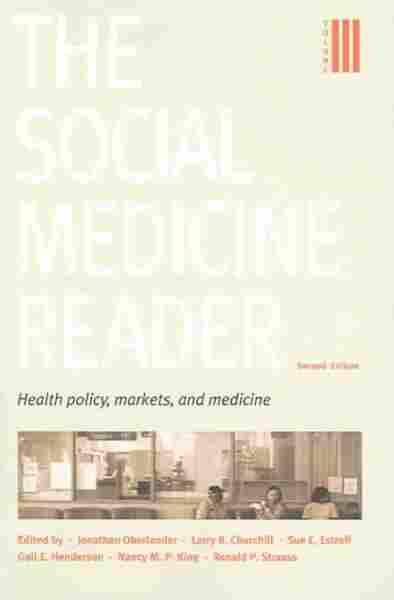The Social Medicine Reader