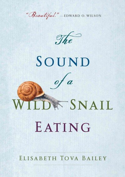Image result for sound of a wild snail eating book cover