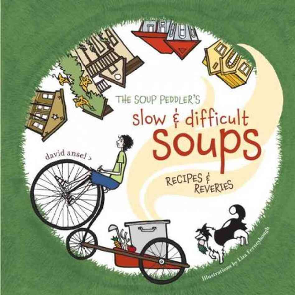 The Soup Peddler's Slow & Difficult Soups