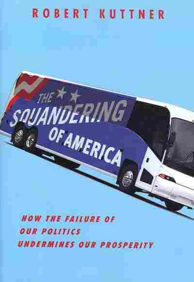 The Squandering of America