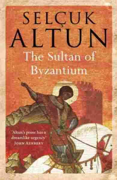 The Sultan of Byzantium