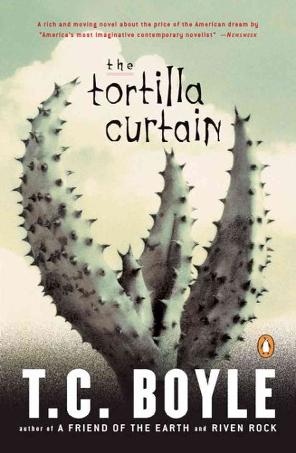 The Tortilla Curtain - T. Coraghessan Boyle