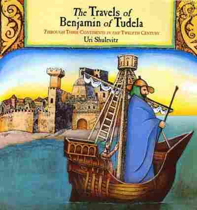 The Travels of Benjamin of Tudela