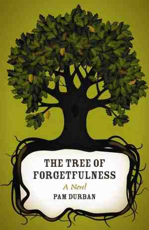 The Tree of Forgetfulness