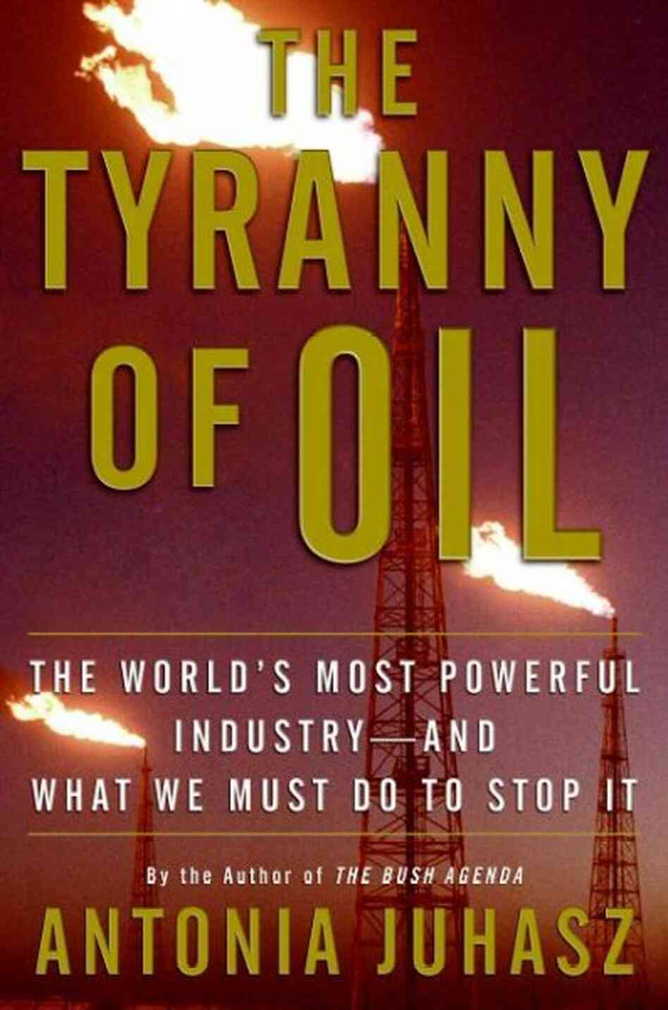 The Tyranny of Oil