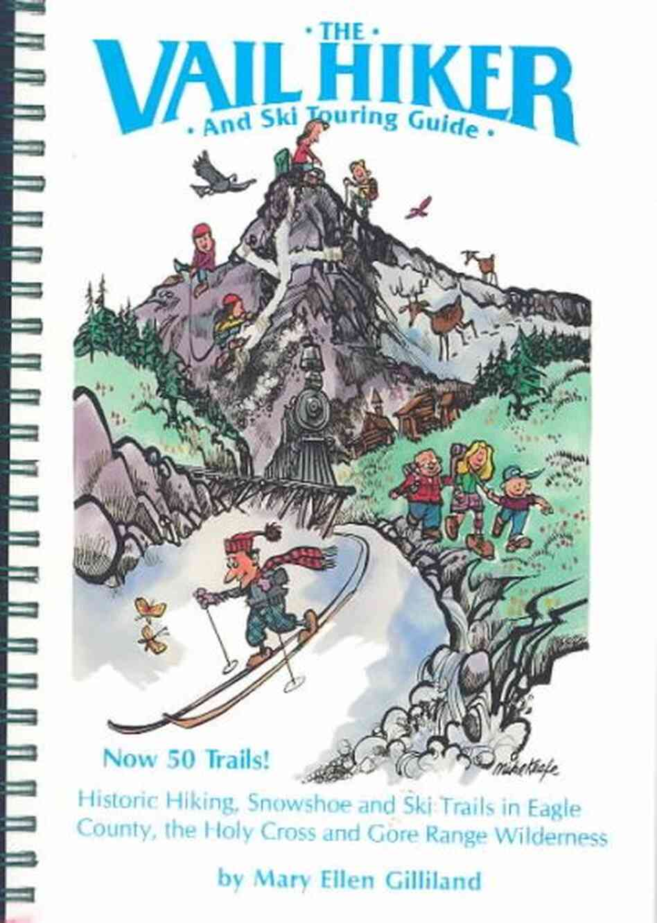 The Vail Hiker and Ski Touring Guide