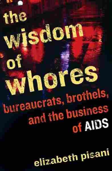 The Wisdom of Whores