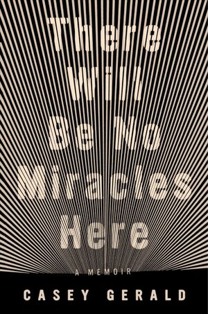 bbaba14577 There Will Be No Miracles Here  Is Not Your Typical Rags-To-Riches ...