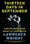 Wright – Thirteen Days in September: Carter, Begin, and Sadat at Camp David