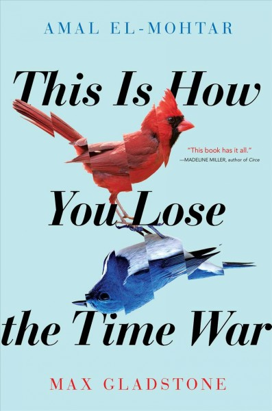 Letters Serve To Bond Time-Traveling Rivals In 'This Is How You Lose The Time War'